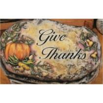 "Give Thanks Slab 10"""